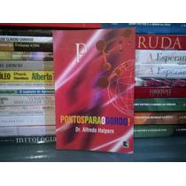Livro - Pontos Para O Gordo Alfredo Halpern Frete Grátis