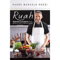 Livro Ruah - Padre Marcelo Rossi - Quebrando Paradigmas!!!