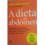 A Dieta Do Abdômen David Zinczenko
