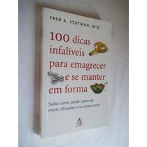 100 Dicas Infaliveis Para Emagrecer E Se Manter Em Forma
