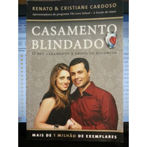 Livro: Cardoso, Renato & Cristiane - Casamento Blindado
