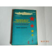 Livro Caro Senhor Arcanjo, Cheio De Estrelas Mario Graciotti