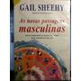 Livro: Sheehy, Gail - As Novas Passagens Masculinas