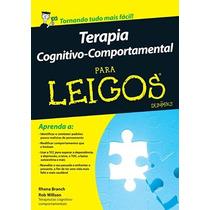 Terapia Cognitivo-comportamental Para Leigos Ansiedade Depre