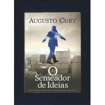 Livro O Semeador De Ideias - Augusto Cury - Fj.jr