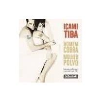 Homem Cobra Mulher Polvo - Icami Tiba