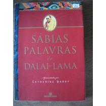 Livro: Sábias Palavras Do Dalai Lama De Catherine Barry