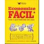 Economize Fácil/ Com O Que Você Tem Em Casa - Seleções Reade