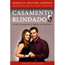 Livro Casamento Blindado - O Casamento À Prova De Divórcio