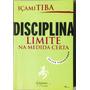 Livro Disciplina-limite Na Medida Certa Novo Paradigmas.