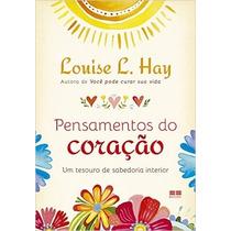 Pensamentos Do Coração Livro Louise L. Hay - Frete 8 Reais