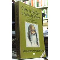 Livro Ciencia Do Ser E Arte De Viver - Maharishi Mahesh Yogi