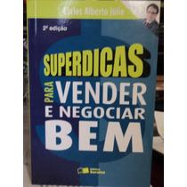 Livro-superdicas Para Vender E Negociar Bem-carlos Alberto J