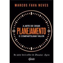 Livro Planejamento - A Arte De Criar E Compartilhar Valor