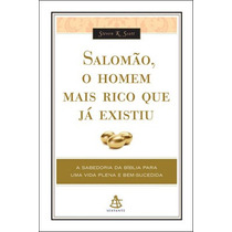 Livro Salomão, O Homem Mais Rico Que Já Existiu - Novo
