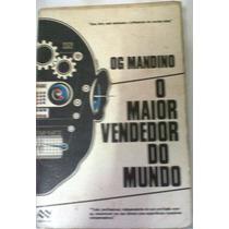 O Maior Vendedor Do Mundo - O. G. Mandino