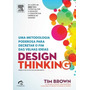 Design Thinking Tim Brown Livro Negocios Sucesso