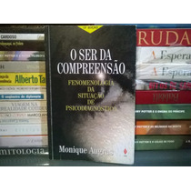 Livro O Ser Da Compreensão Monique Augras Psicologia