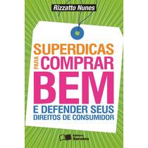 Superdicas Comprar Bem Defender Seus Direitos De Consumidor