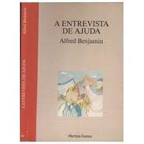 Livro A Entrevista De Ajuda Oferta Original Reliquiaja