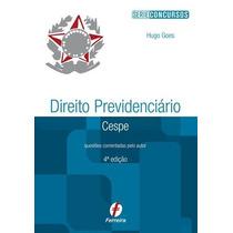 D. Previdenciário Cespe/unb Questoes Comentadas - Ed Ferrei