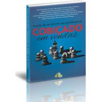 Livro A Arte De Ser Um Profissional Cobiçado Em Vendas