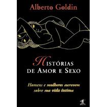 Livro Psicanálise Histórias De Amor E Sexo Alberto Goldin.