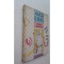 Livro Amor E Sexo - Primeiras Experiencias Kaye Wellings