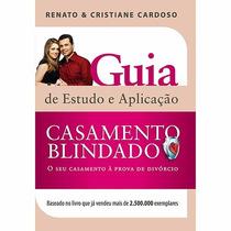 Livro - Casamento Blindado - Guia De Estudo E Aplicação !