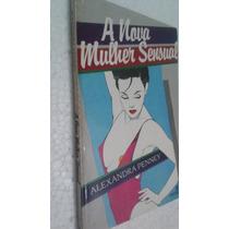 Livro A Nova Mulher Sensual - Alexandra Penney