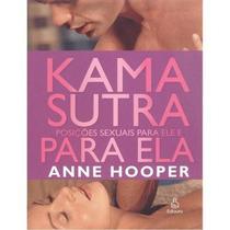 Kama Sutra - Posições Sexuais Para Ele E Para Ela