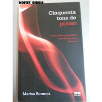 Cinquenta Tons De Prazer Mariza Bennett C3