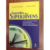 Livro Segredos Dos Superjovens - Frete Gratis