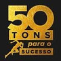50 Tons Para O Sucesso Frete Gratis Brasil Jadson Edington