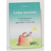 Livro Líder Interior -alfredo Diez - Inteligência E Coaching