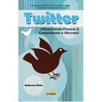 Livro Twitter - Conquistando O Mercado - Frete Grátis