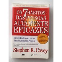 Os 7 Hábitos Das Pessoas Altamente Eficazes - Stephen Covey