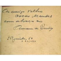 A Rajada - Amadeu De Queiroz - Autografado