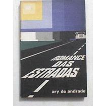 Livro: Romance Das Estradas - Ary De Andrade - Autografado