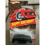 Hotwheels Cadillac Escalade Happy Birthday Lacrado E Raro