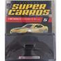 Coleção Super Carros Inesquecíveis Volume 5