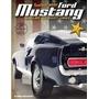 Coleção Ford Mustang Shelby Gt 500 - Vol.7