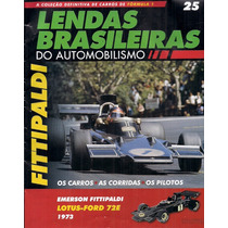Lendas Brasileiras Do Automobilismo 25 Fittipaldi Lotus 1973