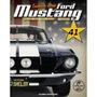 Coleção Ford Mustang Shelby Gt 500 - Vol.41