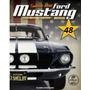 Coleção Ford Mustang Shelby Gt 500 - Vol.48