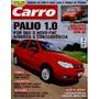 Carro 124 * Palio 1.0 * Civic * Corolla * Opel Astra * Bmw M