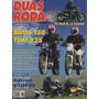 Duas Rodas N°334 Honda Bros 150 Yamaha Tdm 225 V-strom R1150