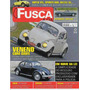 Revista Fusca & Cia. Nº67 (tenho Outros Números Também)