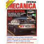 Revista Oficina Mecânica Nº25 (caravan 4.1s, Cobra, Sierra)