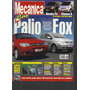 Revista Oficina Mecânica Nº 206 -ano 17-palio / Fox-sisal